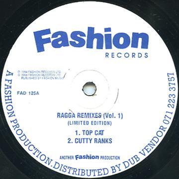 Top Cat; Cutty Ranks - Ragga Remixes Volume 1 (Fashion UK)