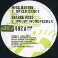 Mega Banton; Snagga Puss - Urkle Dance; Woody Woodpecker (Greensleeves UK)