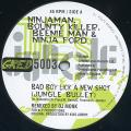 Ninjaman, Bounty Killer, Beenie Man, Ninja Ford - Bad Boy Lick A New Shot (Jungle Bullet) (Greensleeves UK)