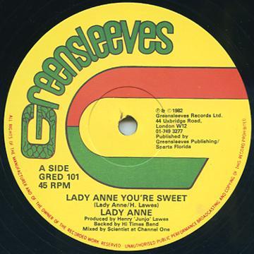 Lady Ann - Lady Anne You're Sweet (Greensleeves UK)