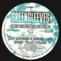 Clint Eastwood, General Saint - Stop That Train (Greensleeves UK 2nd)
