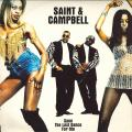 Saint, Campbell - Save The Last Dance For Me (7' Radio Mix); (Fish Jazz Mix) (Copasetic UK)