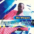 Mr Vegas - Heads High; Lef Yah Now (Greensleeves UK)