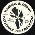 Ras Benji - Rasta Soldier (Pathway To Freedom UK)