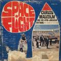 Carlos Malcolm & His Afro Jamaican Rhythm - Space Flight (Up Beat)
