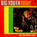 Big Youth - Hit The Road Jack (Trojan UK)