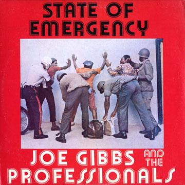 Joe Gibbs, Professionals - State Of Emergency (Joe Gibbs US)