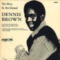 Dennis Brown - No Man Is An Island (Studio One (Silk Screen))