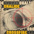 Chalice - Crossfire (Cts)