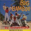 Hiltonaires - Big Bamboo (Wirl (Black X White))