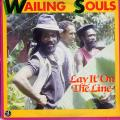 Wailing Souls - Lay It On The Line (Live & Learn US)