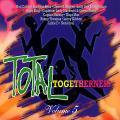Various - Total Togetherness Volume 5 (VP US)