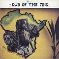 Dub - Dub Of The 70's (Atra UK)
