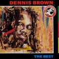 Dennis Brown - Best Of Dennis Brown (A & M UK)