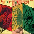 Heptones - Better Days (Rohit US)