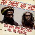 Don Carlos, Gold - Them Never Know Natty Dread Have Him Credential (Hit Bound US)