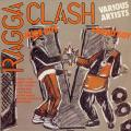 Various - Ragga Clash Volume 1: Sound Boy vs. Rude Boy (Gussie P/Fashion UK)