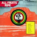 Various - All Fruits Ripe (JR)