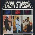 Super Cat, Nicodemus, Junior Demus - Cabin Stabbing (Wild Apache US)
