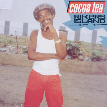 Cocoa Tea - Rikers Island (Greensleeves UK)