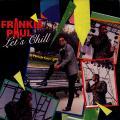Frankie Paul - Let's Chill (VP US)