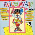 Various - Twice My Age & More (Anchor)
