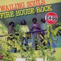 Wailing Souls - Fire House Rock (Greensleeves UK)