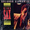 Roland Alphonso - King Of Sax (Studio One US (90s Press))