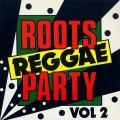 Various - Roots Reggae Party Volume 2 (Silver Camel UK)