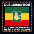 Lidj Incorporated Meets Sound Iration - Dub Liberation (Youth Sound UK)