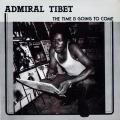 Admiral Tibet - Time Is Going To Come (Greedy Puppy)