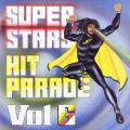 Various - Super Stars Hit Parade Volume 6 (Live & Love UK)