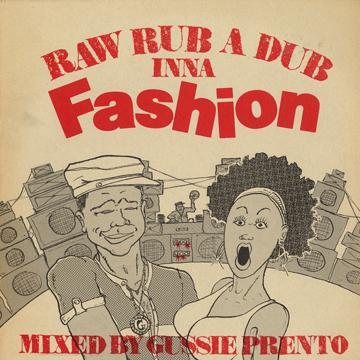 Dub - Raw Rub A Dub Inna Fashion (Top Notch UK)