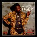 Tiger - Me Name Tiger (RAS US)