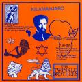 Twinkle Brothers - Kilamanjaro (Twinkle UK)