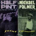 Half Pint, Michael Palmer - Joint Favourites (Greensleeves UK)