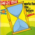 Various - Works For The Future Volume 1 (Two Year Old & Police Inna Jamaica Rhythms) (Jah Life)