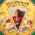 Yellowman - Yellow Like Cheese (RAS US)