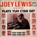 Joey Lewis, Orchestra - Plays Yuh Cyar Get (Straker's US)
