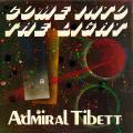 Admiral Tibet - Come Into The Light (Jammys)