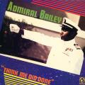 Admiral Bailey - Think Me Did Done (Live & Love US)