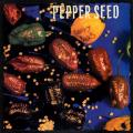 Various - Pepper Seed (Mad House)