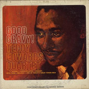 Teddy Edwards Quartet - Good Gravy (Contemporary US)