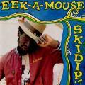 Eek A Mouse - Skidip! (Greensleeves UK)