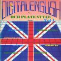 Various - Digital English Presents Dub Plate Style Volume 1 (Digital English US)
