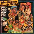 Various - Me Gone Buck Wild (Shanachie EU)