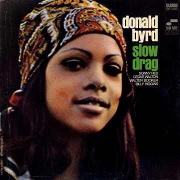 Donald Byrd - Slow Drag (Blue Note US)