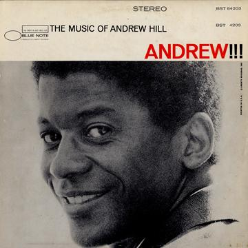 Andrew Hill - Andrew!!! (Blue Note US-Re)