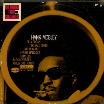 Hank Mobley - No Room For Squares (Blue Note US)