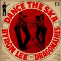 Byron Lee & The Dragonaires - Dance The Ska (BMN)